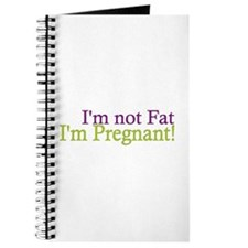Pregnant not Fat Journal