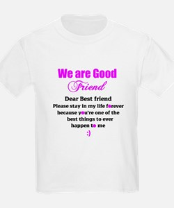 Good Friend T-Shirt