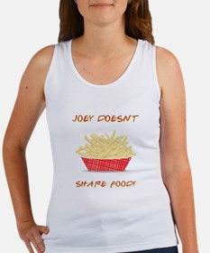 JOEY DOESNT SHARE FOOD Tank Top