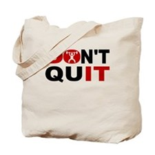 Dont Quit Weightlifting Tote Bag