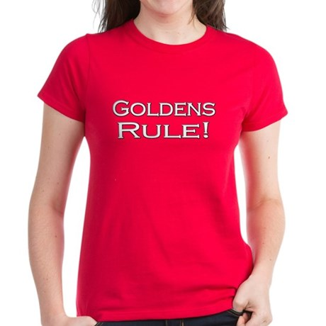 Goldens Rule! Women's Dark T-Shirt