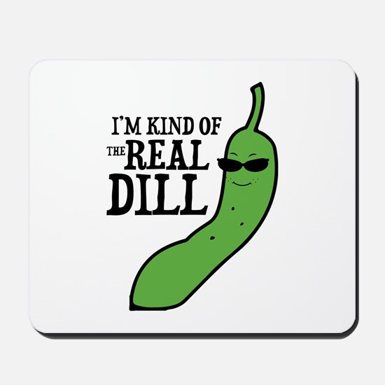 Real Dill Mousepad