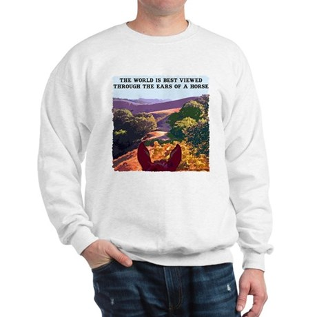Through the ears of a horse. Sweatshirt