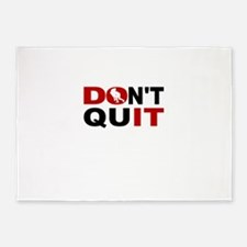 Dont Quit Rugby 5'x7'Area Rug