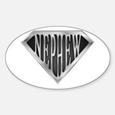 SuperNephew(metal) Oval Decal
