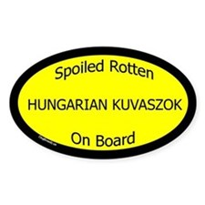 Spoiled Hungarian Kuvaszok On Board Oval Decal