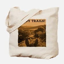 Happy Trails. Horse Tote Bag