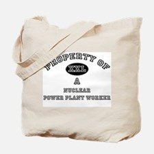 Property of a Nuclear Power Plant Worker Tote Bag