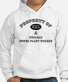 Property of a Nuclear Power Plant Worker Hoodie