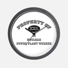 Property of a Nuclear Power Plant Worker Wall Cloc