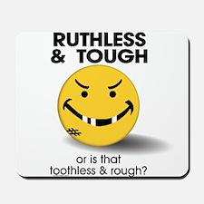 Ruthless & Tough: Hockey Mousepad