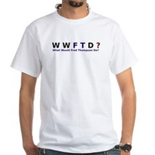 What Would Fred Thompson Do Shirt