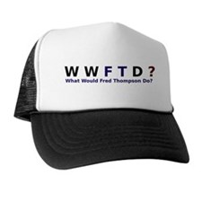 What Would Fred Thompson Do Trucker Hat