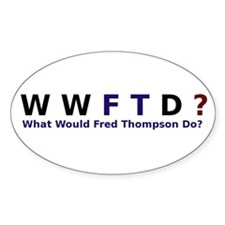 What Would Fred Thompson Do Oval Decal