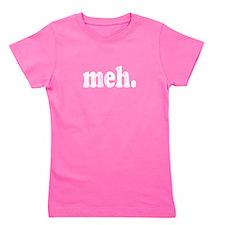 Funny Meh. Girl's Tee