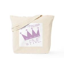 Princess I'm Five Tote Bag