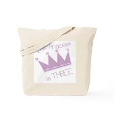 Princess I'm Three Tote Bag