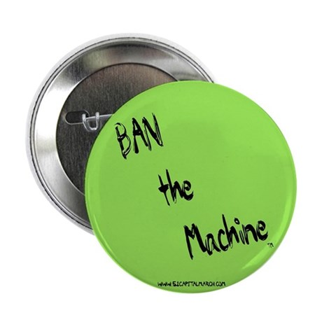 """BAN the Machine Lime/Black 2.25"""" Button (100 pack)"""