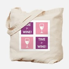 TIME FOR WINE! Tote Bag