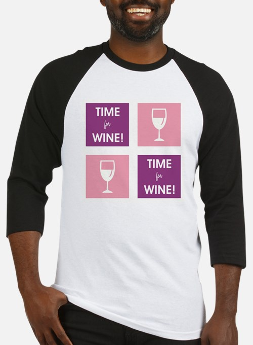 TIME FOR WINE! Baseball Jersey