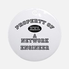 Property of a Network Engineer Ornament (Round)