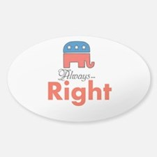 Always Right Decal