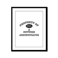 Property of a Network Administrator Framed Panel P