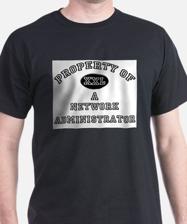 Property of a Network Administrator T-Shirt