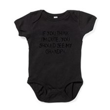 Unique If you think i %27m cute you should see my uncle Baby Bodysuit