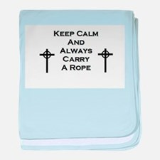 Keep Calm and Carry Rope baby blanket