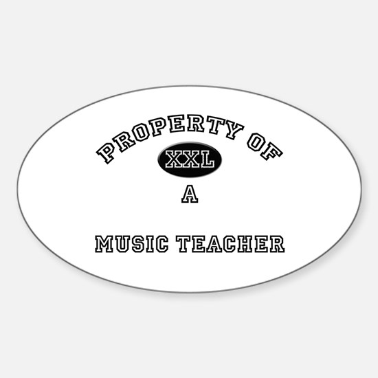 Property of a Music Teacher Oval Decal