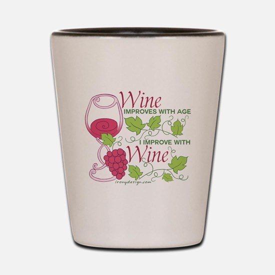 Wine Improves With Age Shot Glass