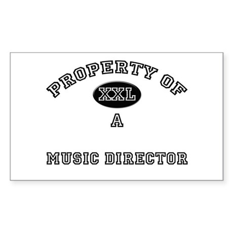Property of a Music Director Rectangle Sticker