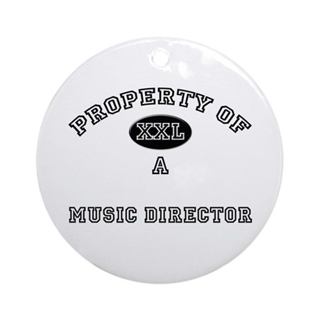Property of a Music Director Ornament (Round)