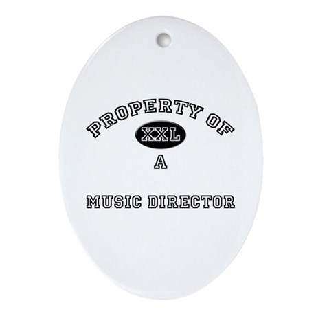 Property of a Music Director Oval Ornament