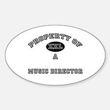 Property of a Music Director Oval Decal