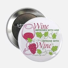 """Wine Improves With Age 2.25"""" Button"""