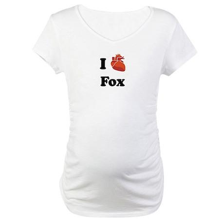 I (Heart) Fox Maternity T-Shirt