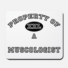 Property of a Muscologist Mousepad