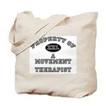 Property of a Movement Therapist Tote Bag
