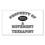 Property of a Movement Therapist Sticker (Rectangu