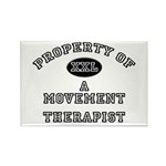 Property of a Movement Therapist Rectangle Magnet