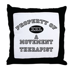 Property of a Movement Therapist Throw Pillow