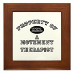 Property of a Movement Therapist Framed Tile