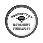 Property of a Movement Therapist Wall Clock