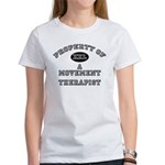 Property of a Movement Therapist Women's T-Shirt