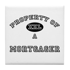 Property of a Mortgager Tile Coaster