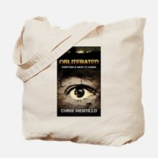 Obliterated: Everything is About To Chang Tote Bag