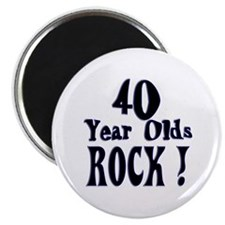 """40 Year Olds Rock ! 2.25"""" Magnet (100 pack)"""