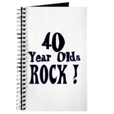 40 Year Olds Rock ! Journal